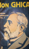 OPERE COMPLETE - CONVORBIRI 1-3 vol - ION GHICA