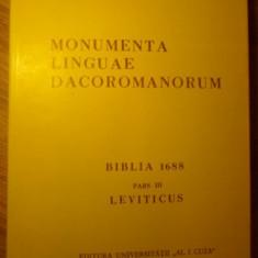 MONUMENTA LINGUAE DACOROMANORUM BIBLIA 1688 PARS III LEVITICUS - COLECTIV