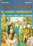 Geneza si istorie in creatia romaneasca - Aretia Dicu ( legende, povestiri )