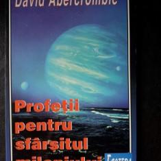 PROFETII PENTRU SFARSITUL MILENIULUI,DAVID ABERCROMBIE