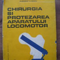 CLEMENT BACIU - CHIRURGIA SI PROTEZAREA APARATULUI LOCOMOTOR - 1986