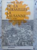 DE LA VERSAILLES LA LAUSANNE 1919-1932-EMILIAN BOLD