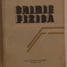 CHIMIE  FIZICA - COLECTIV DE AUTORI .