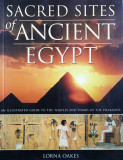 SACRED SITES OF ANCIENT EGYPT, LORNA OAKES