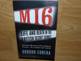 Cumpara ieftin M16 LIFE AND DEATH IN THE BRITISH SECRET SERVICE -GORDON CORERA