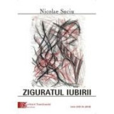 Ziguratul iubirii - Nicolae Suciu