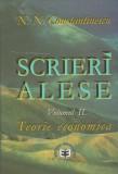 Scrieri alese, Volumul 2, Teorie Economica/N.N. Constantinescu
