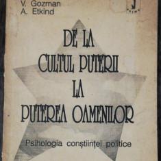 DE LA CULTUL PUTERII LA PUTEREA OAMENILOR - V.GOZMAN/A.ETKIND