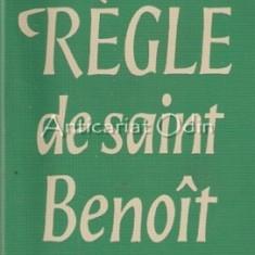 La Regle De Saint Benoit