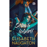 Sclava iubirii   Elisabeth Naughton, Litera