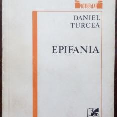 DANIEL TURCEA-EPIFANIA,1982: ENTROPIA '70+EPIFANIA '78+POEME DE DRAGOSTE POSTUME