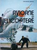 Avioane si elicoptere. Caracteristici tehnice si performante de zbor