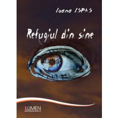 Refugiul de sine - Ioana ISPAS