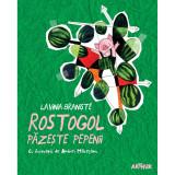 Cumpara ieftin Carte Editura Arthur, Rostogol 2. Rostogol pazeste pepenii, Lavinia Braniste, ART