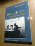 Paul H Stahl-Familia si scoala Bucuresti 1949-1952-Contrib. sociologia educatiei