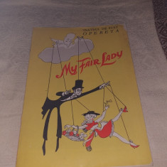 "PROGRAM OPERETA BUCURESTI 1979 SPECTACOL ""MY FAIR LADY"""