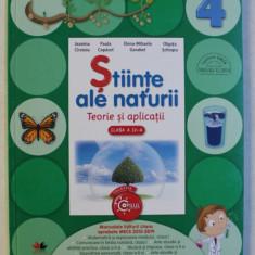 STIINTE ALE NATURII - TEORIE SI APLICATII , CLASA A IV -A de JEANINA CIRSTOIU ...OLGUTA SCHIOPU , 2016