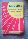 Gramatica explicativa si aplicativa a limbii romane pentru clasele I-V