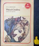 Piticul Cinabru E.T.A. Hoffmann ilustratii Val Munteanu