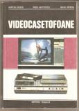 Videocasetofoane-Mircea Radoi*scheme