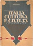 Cumpara ieftin Italia Cultura E Civita - George Lazarescu