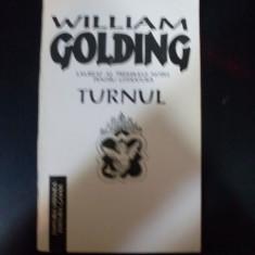 Turnul - W. Golding ,549369