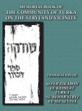 Memorial Book of the Community of Turka on the Stryj and Vicinity (Turka, Ukraine) - Translation of Sefer Zikaron Le-Kehilat Turka Al Nehar Stryj Ve-H