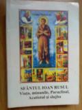d3 Sfantul Ioan Rusul - Viata, Minunile, Paraclisul, Acatistul Si Slujba