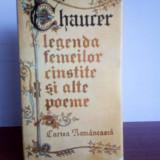 Geoffrey Chaucer - Legenda femeilor cinstite si alte poeme