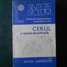 NICOLAE TEODORESCU, GHEORGHE CHIS - CERUL, O TAINA DESCIFRATA ...