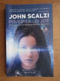 Joe Scalzi - Povestea lui Zoe ( RĂZBOIUL BĂTRÂNILOR 4 )