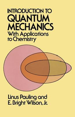Introduction to Quantum Mechanics with Applications to Chemistry foto