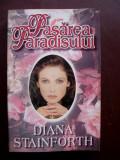 Pasarea paradisului Diana Stainforth