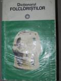 DICTIONARUL FOLCLORISTILOR-IORDAN DATCU SI SC. STROESCU BUCURESTI 1979