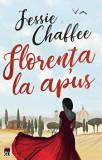Cumpara ieftin Florenta la apus/Jessie Chaffee