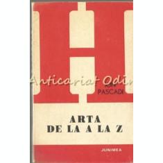 Arta De La A La Z - Ion Pascadi
