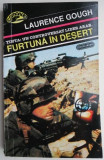 Furtuna in desert – Laurence Gough