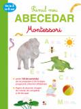 Cumpara ieftin Primul meu abecedar Montessori de la 3 la 6 ani