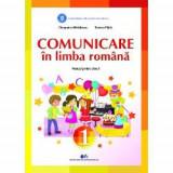 Manual comunicare in limba romana clasa I Pitila