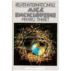 Relatii internationale - Mica encilopedie pentru tineret