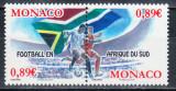 MONACO 2010 CAMPIONATUL MONDIAL DE FOTBAL DIN AFRICA DE SUD