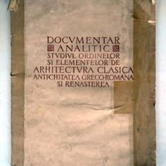 Documentar analitic studiul ordinelor si elementelor de arhitectura clasica antichitatea greco-romana si renasterea , R. Bordenache
