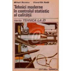 Tehnici moderne in controlul statistic al calitatii