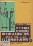Indrumator de tehnica securitatii muncii la executarea constructiilor cu cofraje glisante