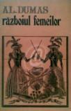 Razboiul femeilor, Alexandre Dumas