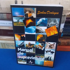 SERBAN DERLOGEA - MANUAL DE SUPRAVIETUIRE , 2002