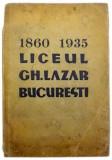 Monografia liceului Gh. Lazar 1860-1935 - Ion Zamfirescu
