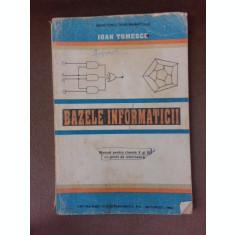Bazele informaticii, manual pentru clasa a -X-a si a XI-a cu profil de informatica - Ioan Tomescu
