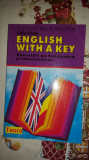 English with a key / exercitii de traducere si retroversiune 252pag- Lidia Vianu