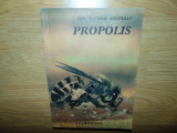 DIN TAINELE STUPULUI  PROPOLIS